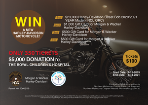 Win a new Harley-Davidson Street Bob 2021 Model (incl ORC), Only 350 Tickets with a $5,000 donation going to the Royal Children's Hospital.